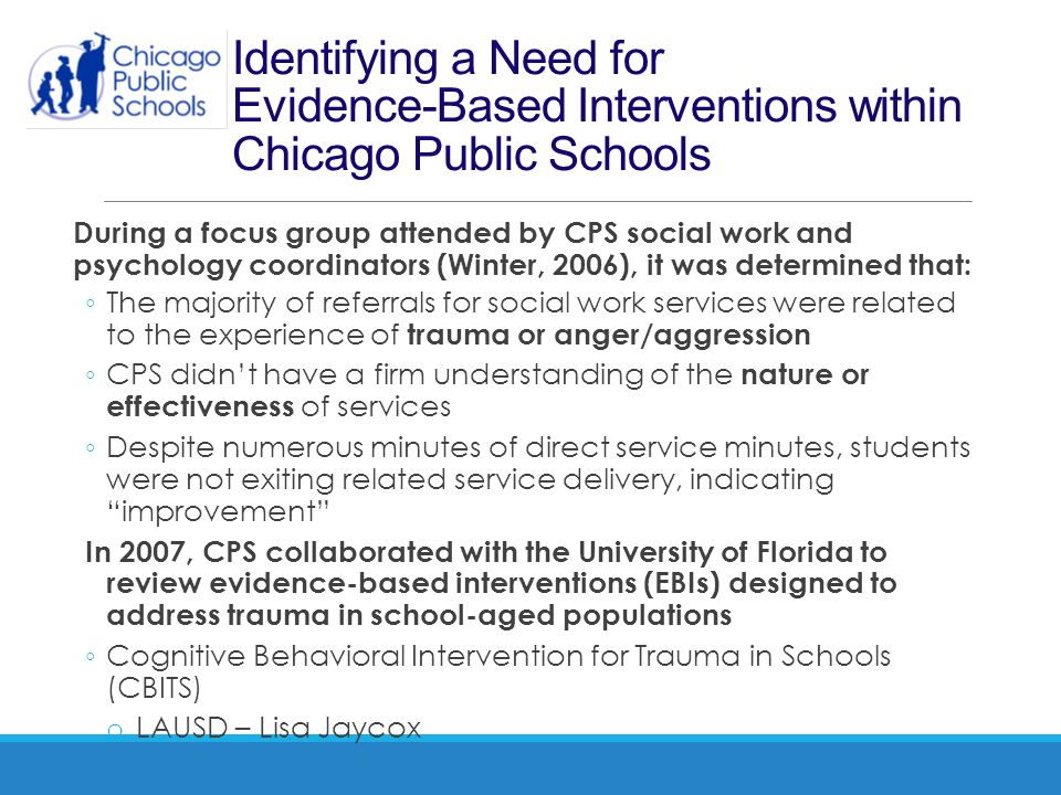 Identifying a Need for Evidence-Based Interventions within Chicago Public Schools