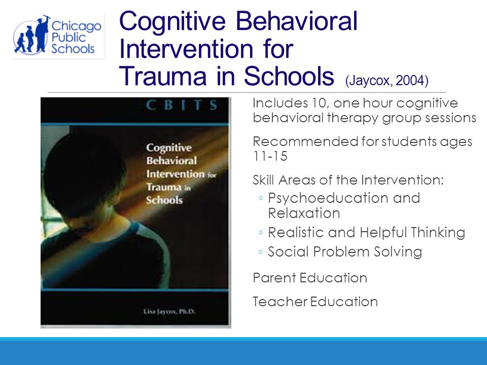 Cognitive Behavioral Intervention for Trauma in Schools (Jaycox, 2004)