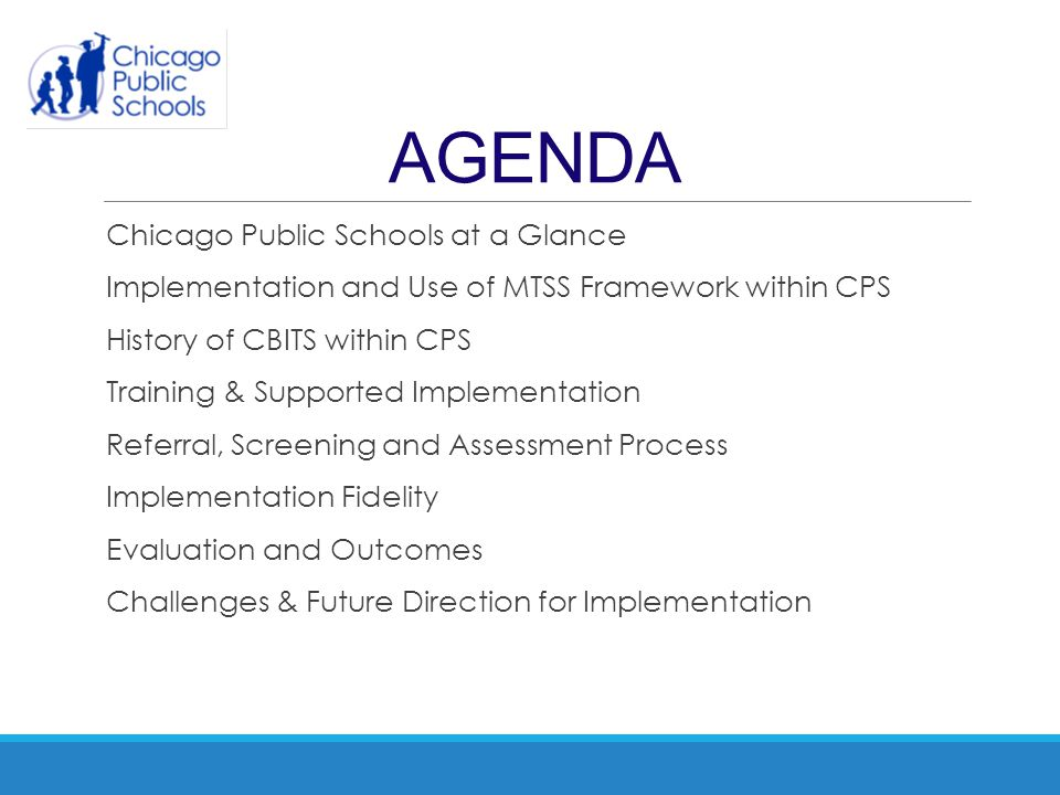 AGENDA Chicago Public Schools at a Glance