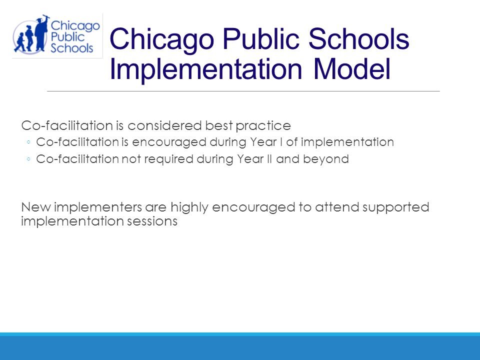 Chicago Public Schools Implementation Model