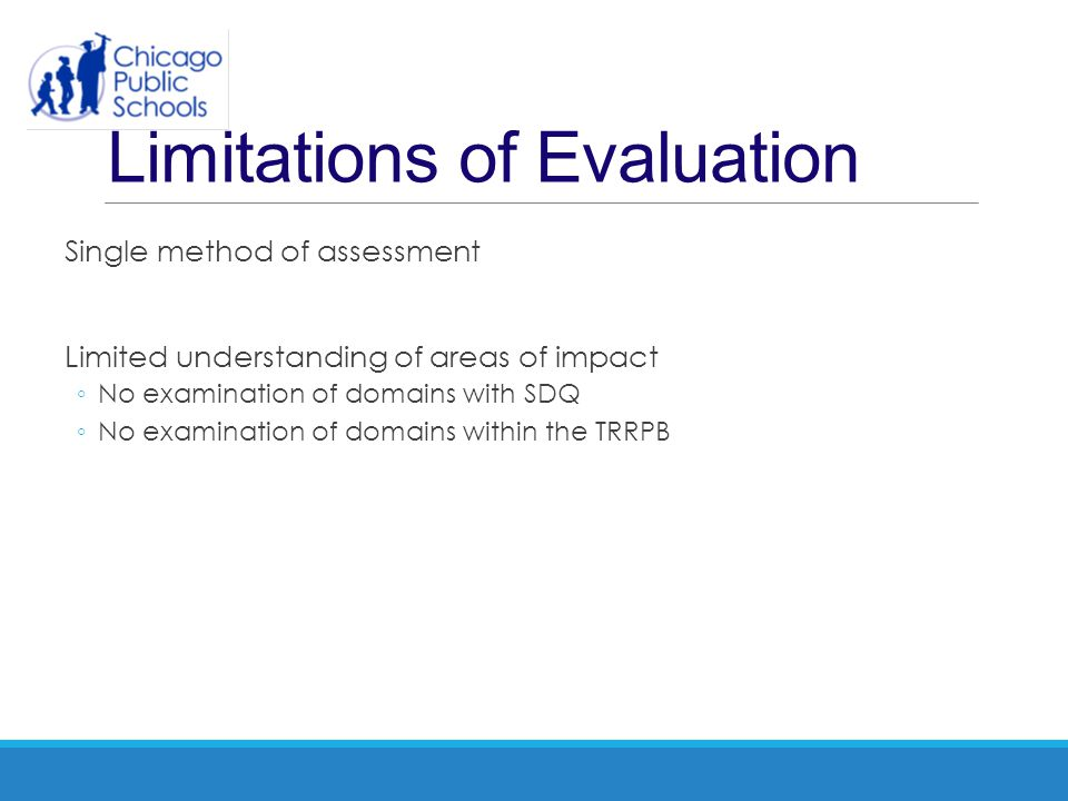 Limitations of Evaluation