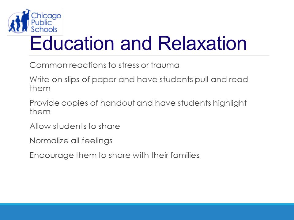 Education and Relaxation