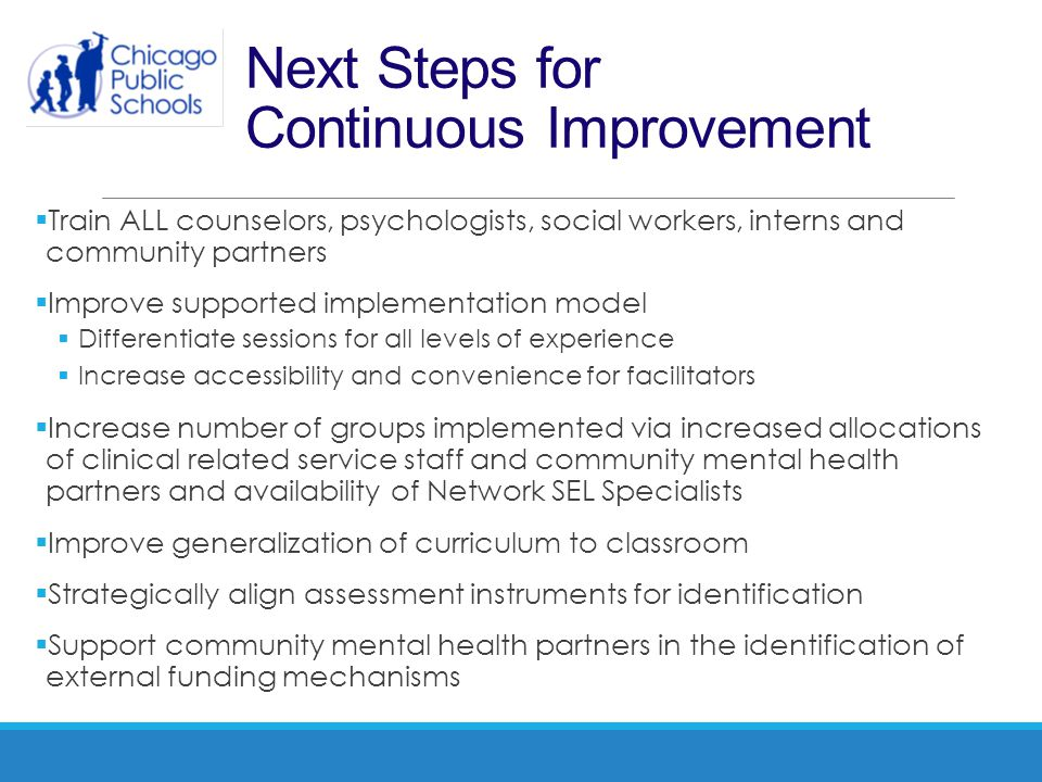 Next Steps for Continuous Improvement