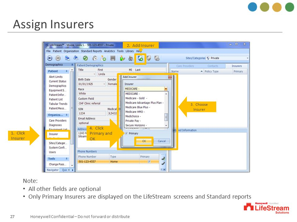 Assign Insurers Note: All other fields are optional