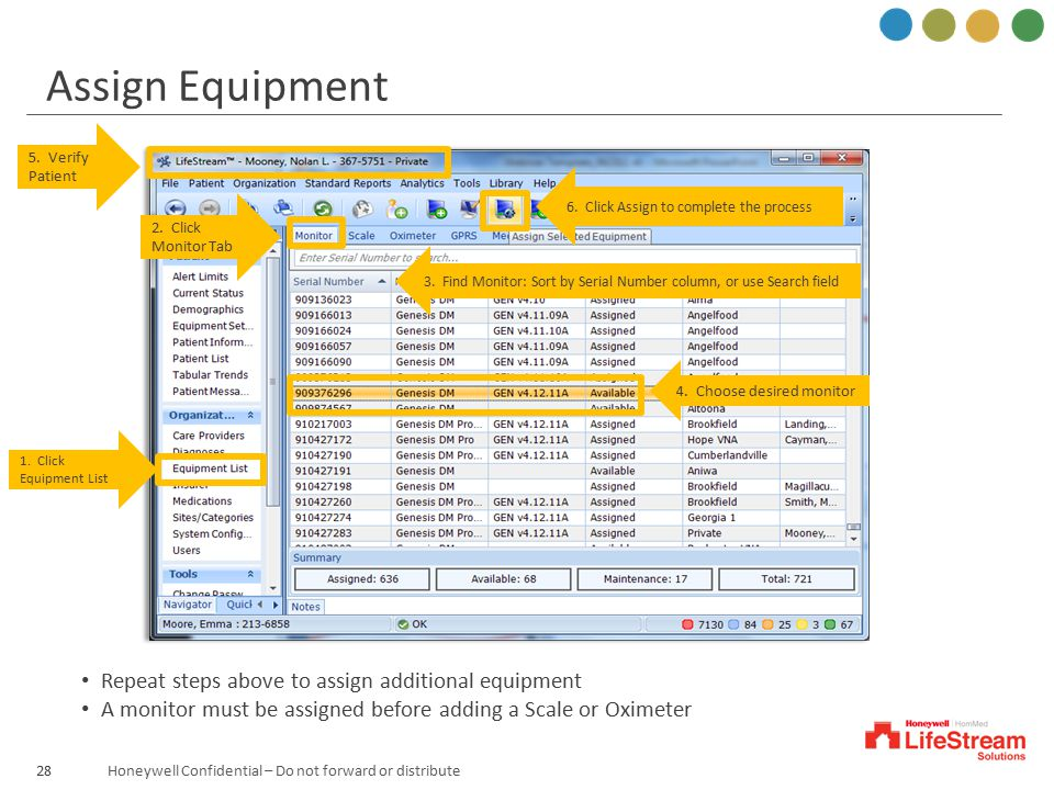Assign Equipment Repeat steps above to assign additional equipment