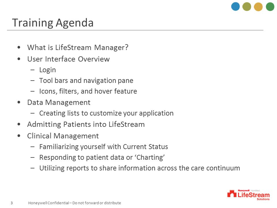 Training Agenda What is LifeStream Manager User Interface Overview