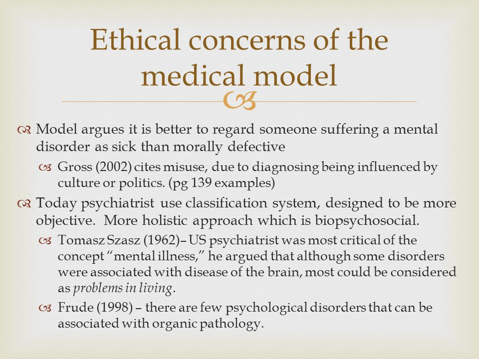 Ethical concerns of the medical model