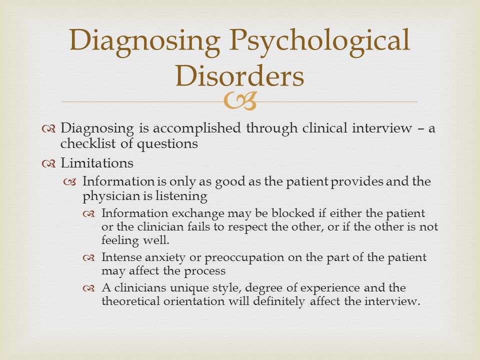 Diagnosing Psychological Disorders
