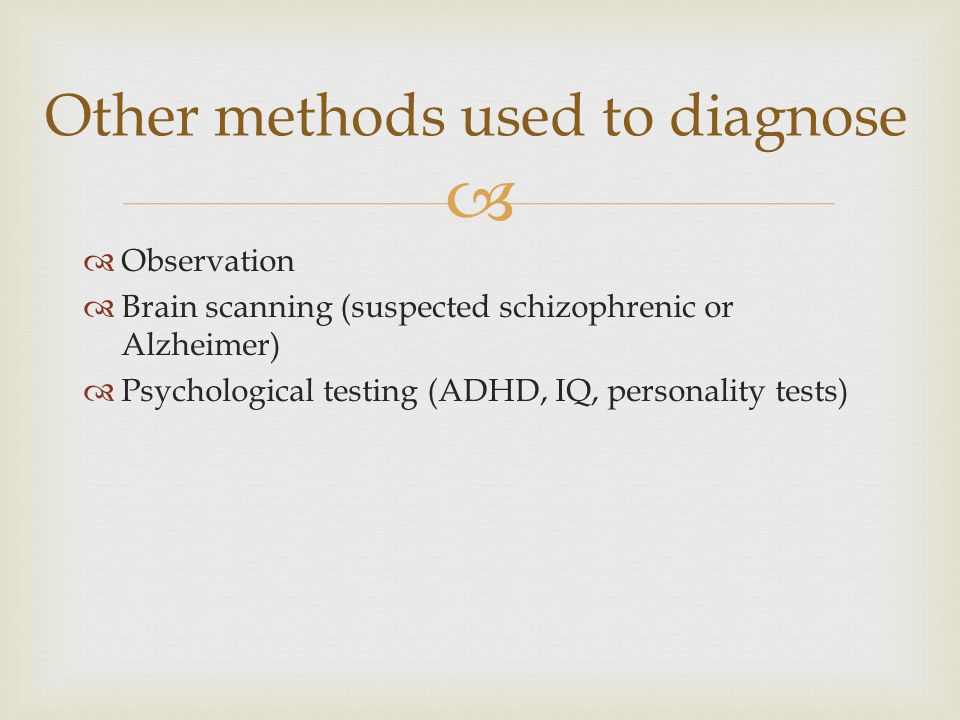 Other methods used to diagnose