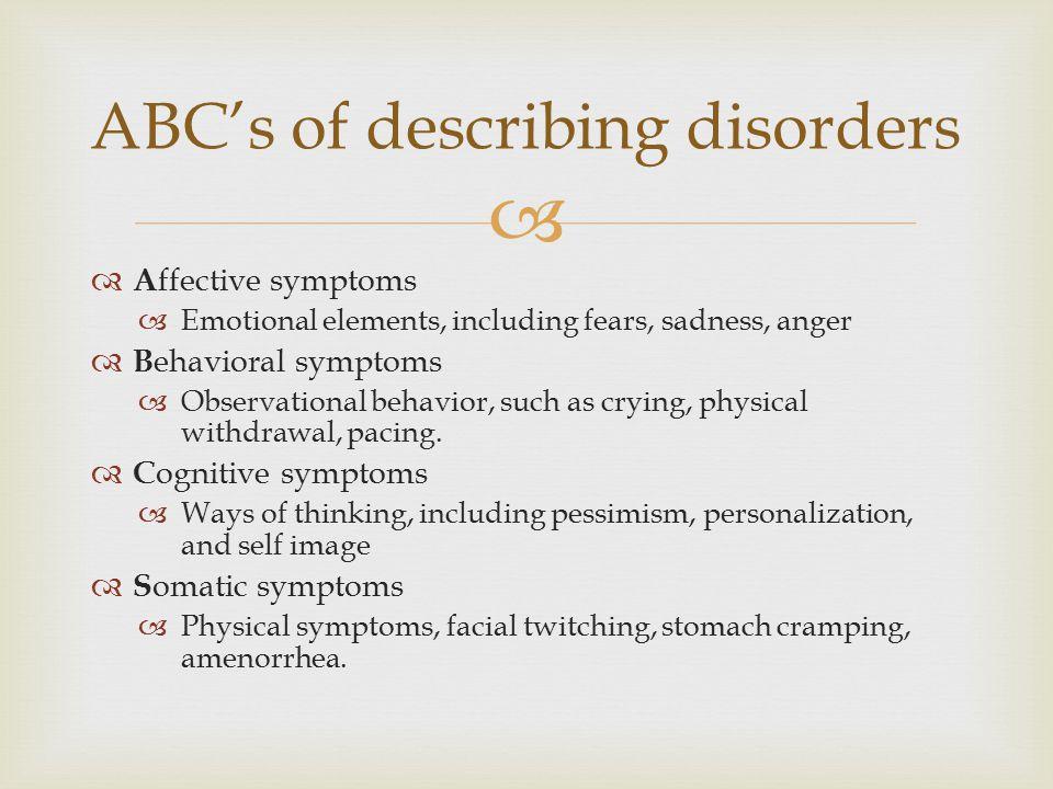 ABC's of describing disorders