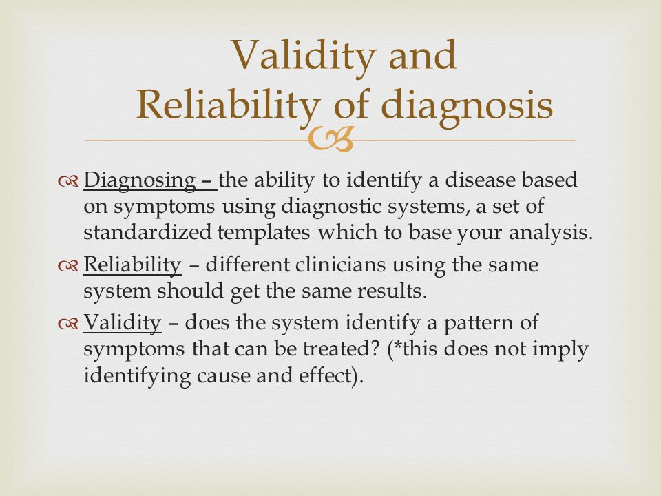 Validity and Reliability of diagnosis