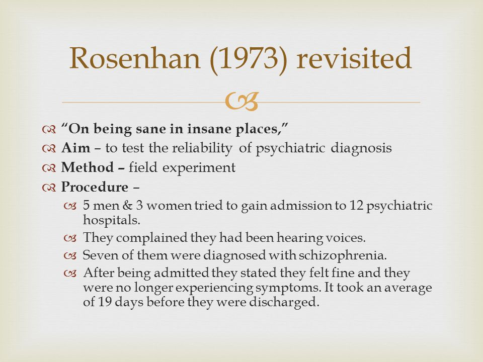 Rosenhan (1973) revisited On being sane in insane places,