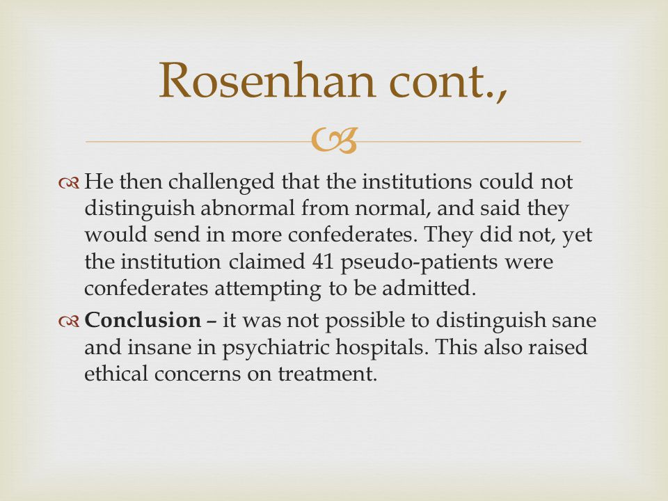 Rosenhan cont.,