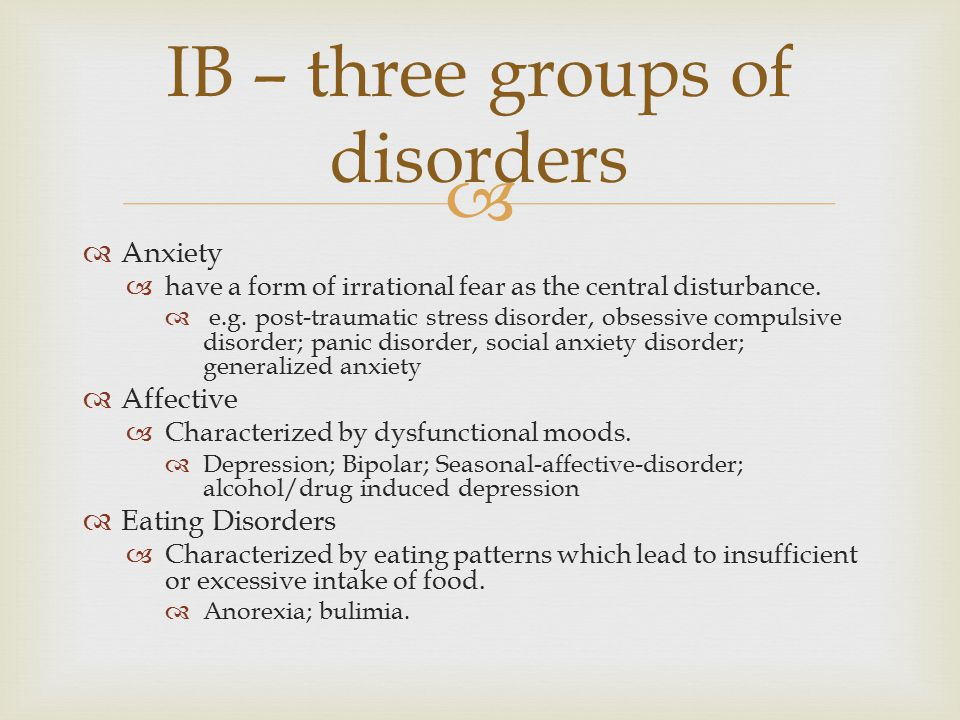IB – three groups of disorders