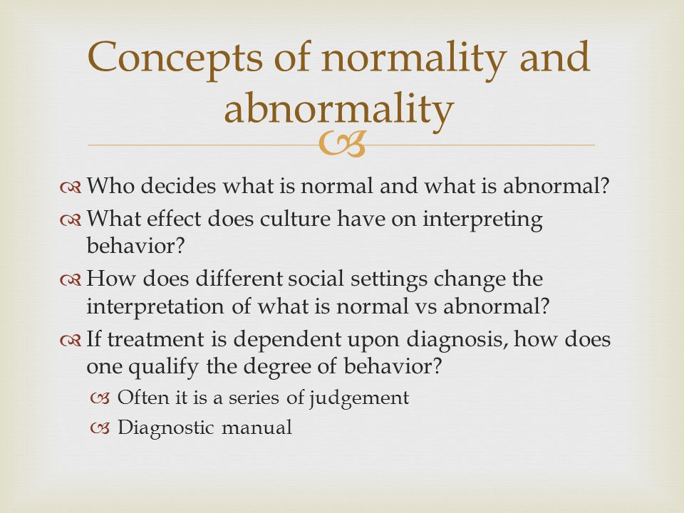 Concepts of normality and abnormality