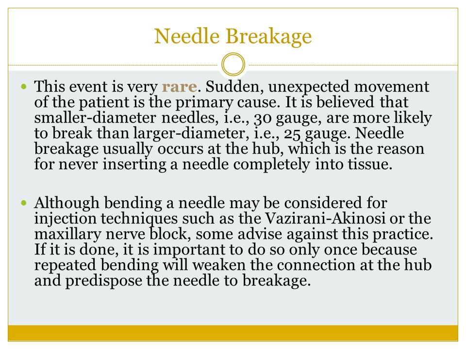 Needle Breakage