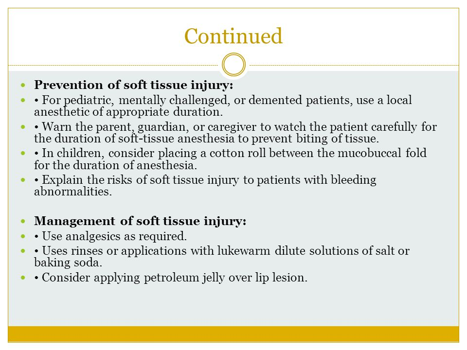 Continued Prevention of soft tissue injury: