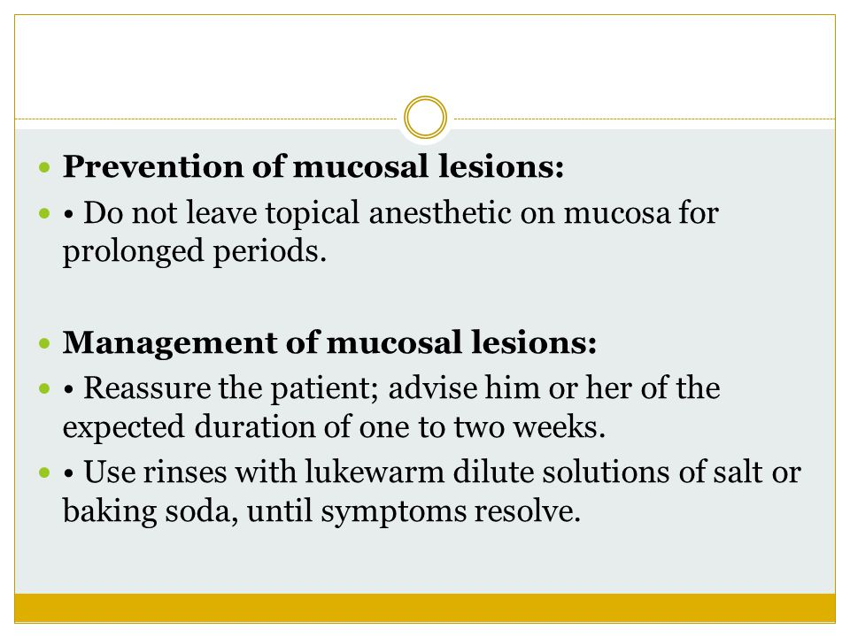Prevention of mucosal lesions: