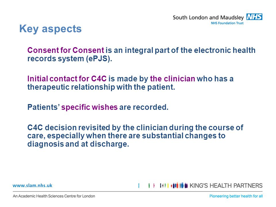 Key aspects Consent for Consent is an integral part of the electronic health records system (ePJS).