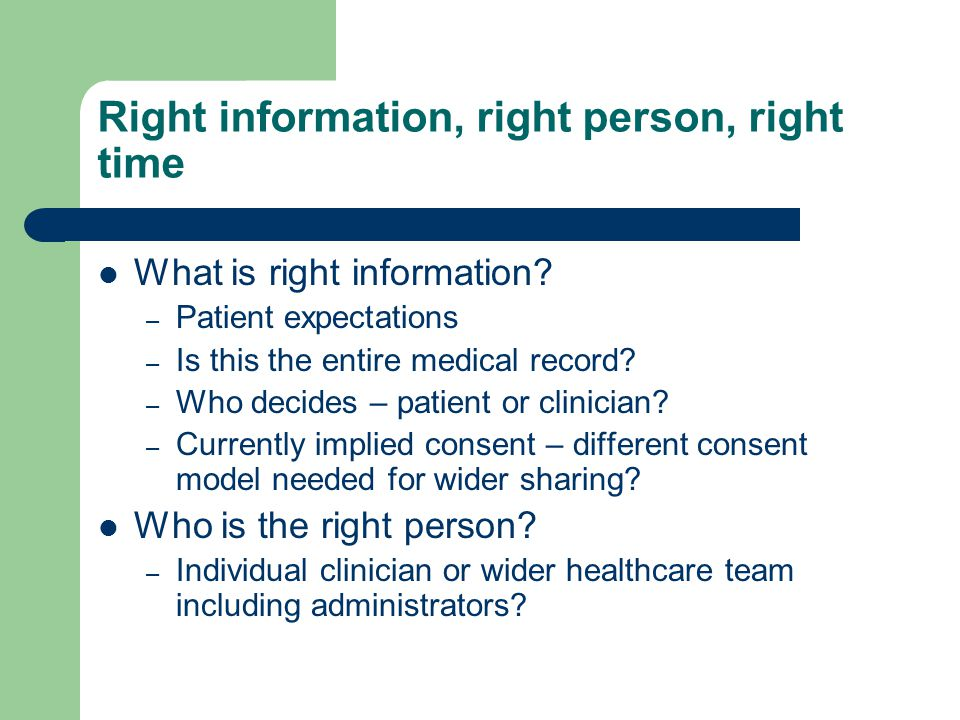 Right information, right person, right time