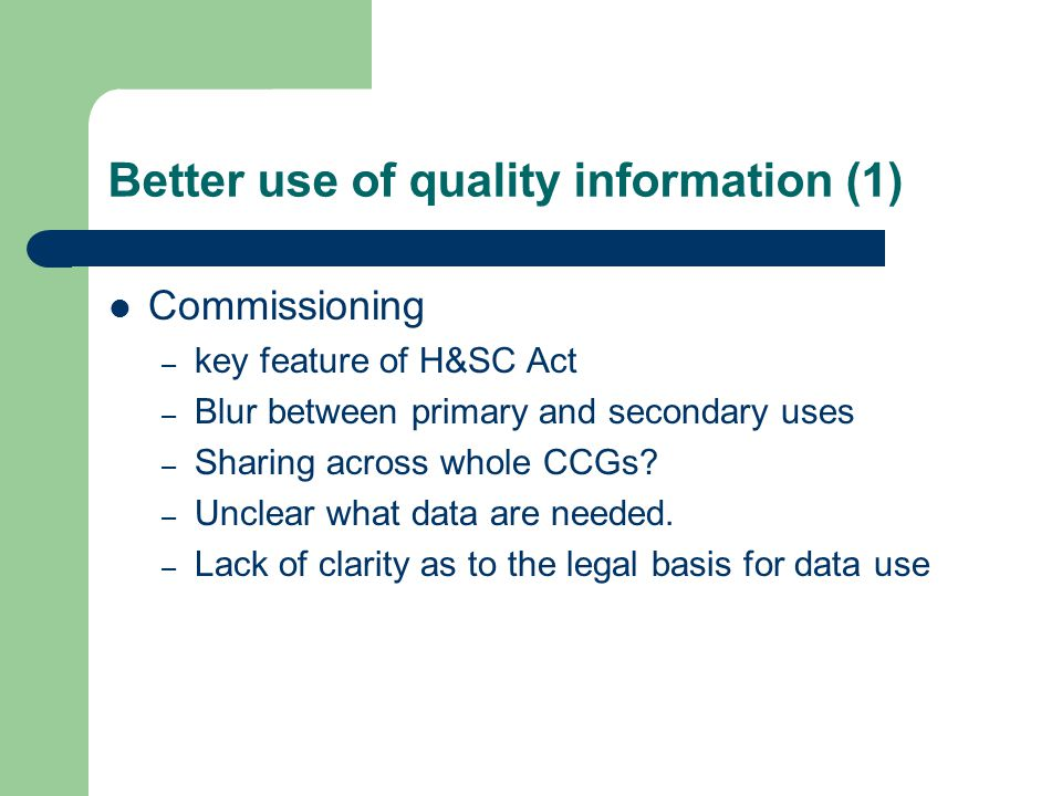 Better use of quality information (1)