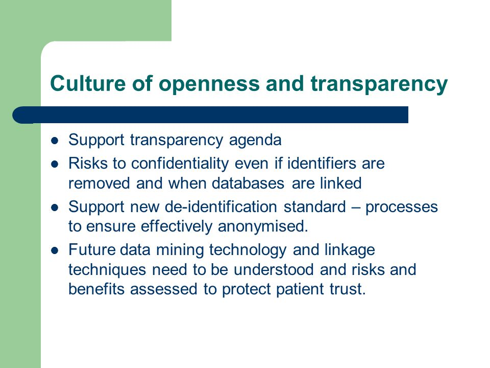 Culture of openness and transparency