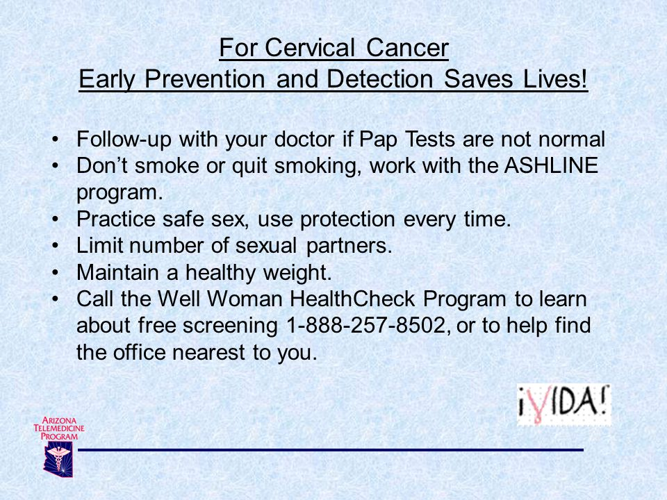 Early Prevention and Detection Saves Lives!