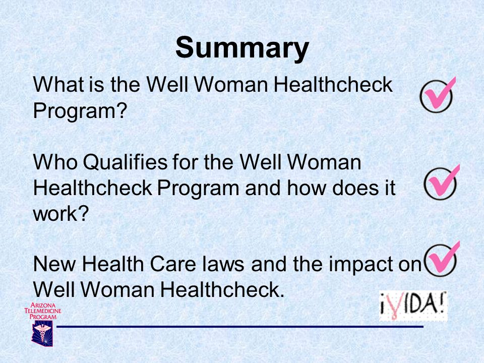 Summary What is the Well Woman Healthcheck Program