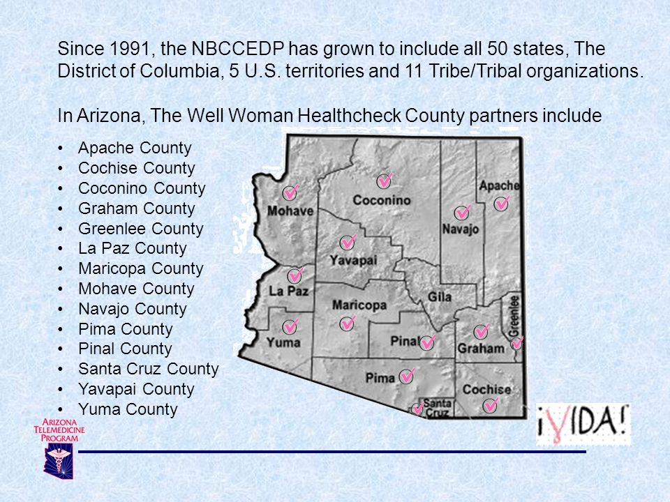 In Arizona, The Well Woman Healthcheck County partners include