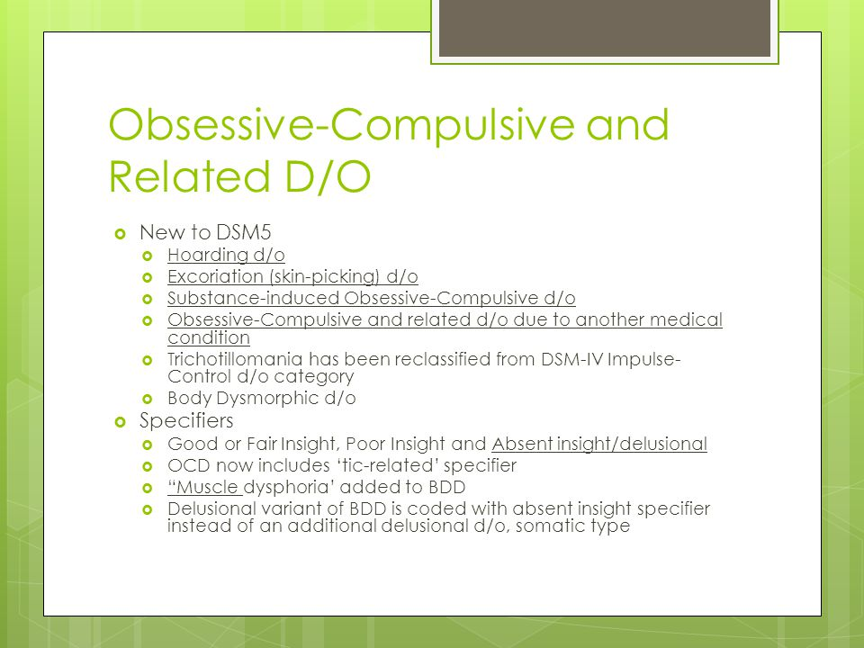 Obsessive-Compulsive and Related D/O
