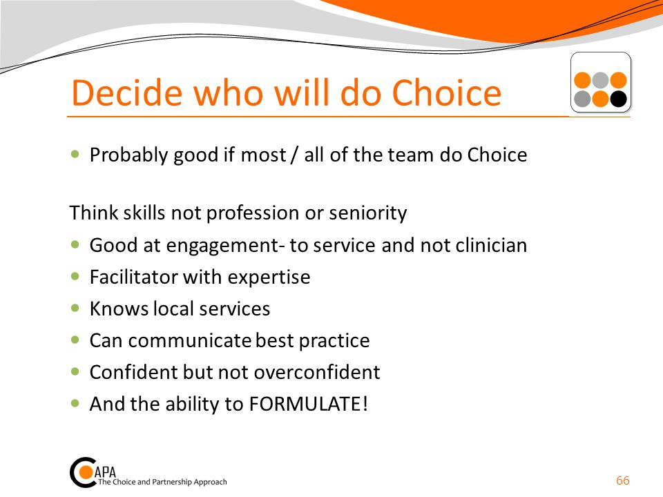 Decide who will do Choice
