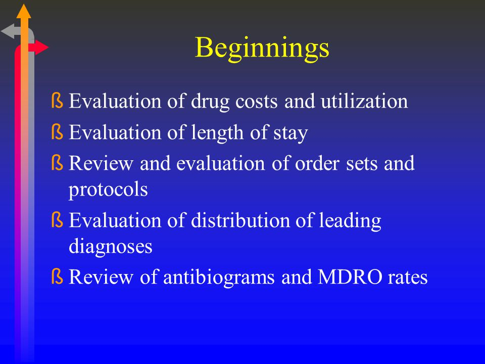 Beginnings Evaluation of drug costs and utilization