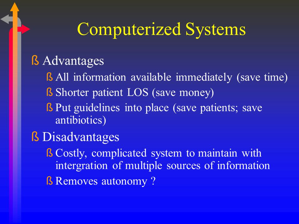 Computerized Systems Advantages Disadvantages
