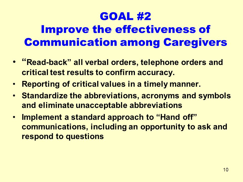 GOAL #2 Improve the effectiveness of Communication among Caregivers