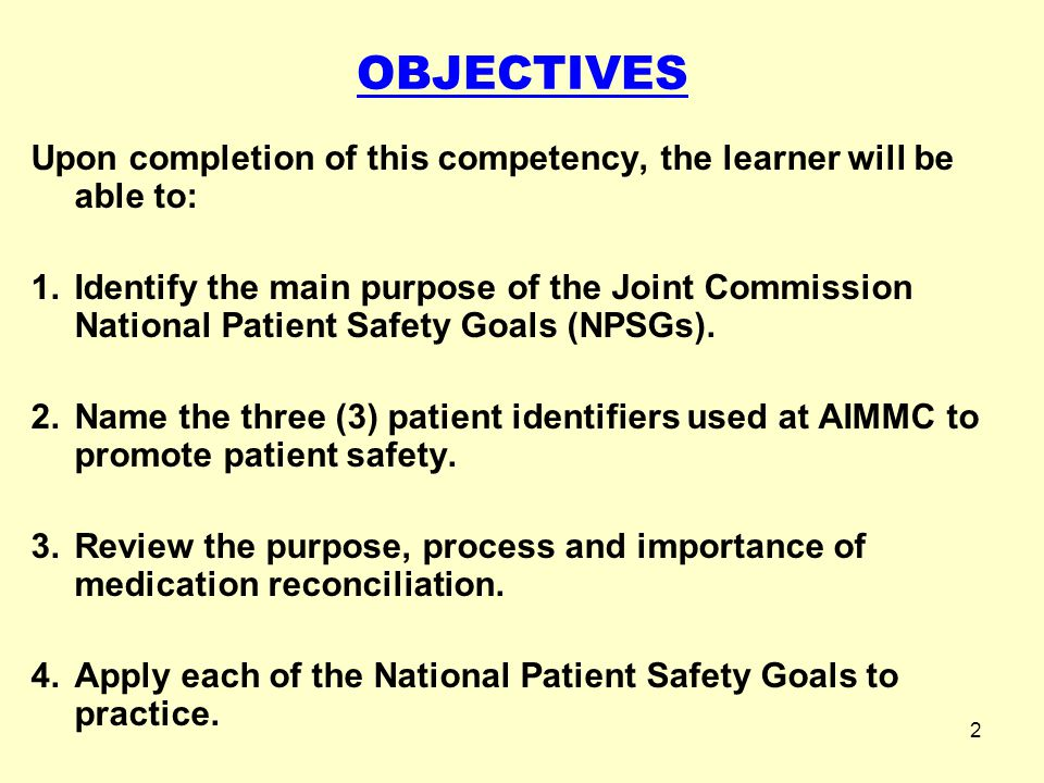 OBJECTIVES Upon completion of this competency, the learner will be able to: