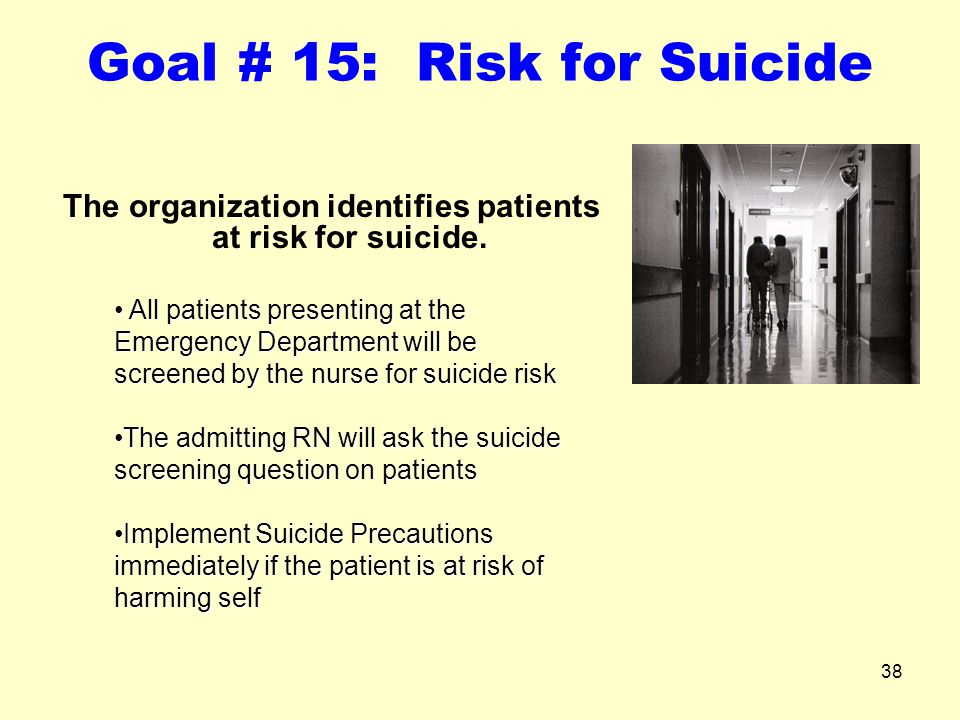 Goal # 15: Risk for Suicide