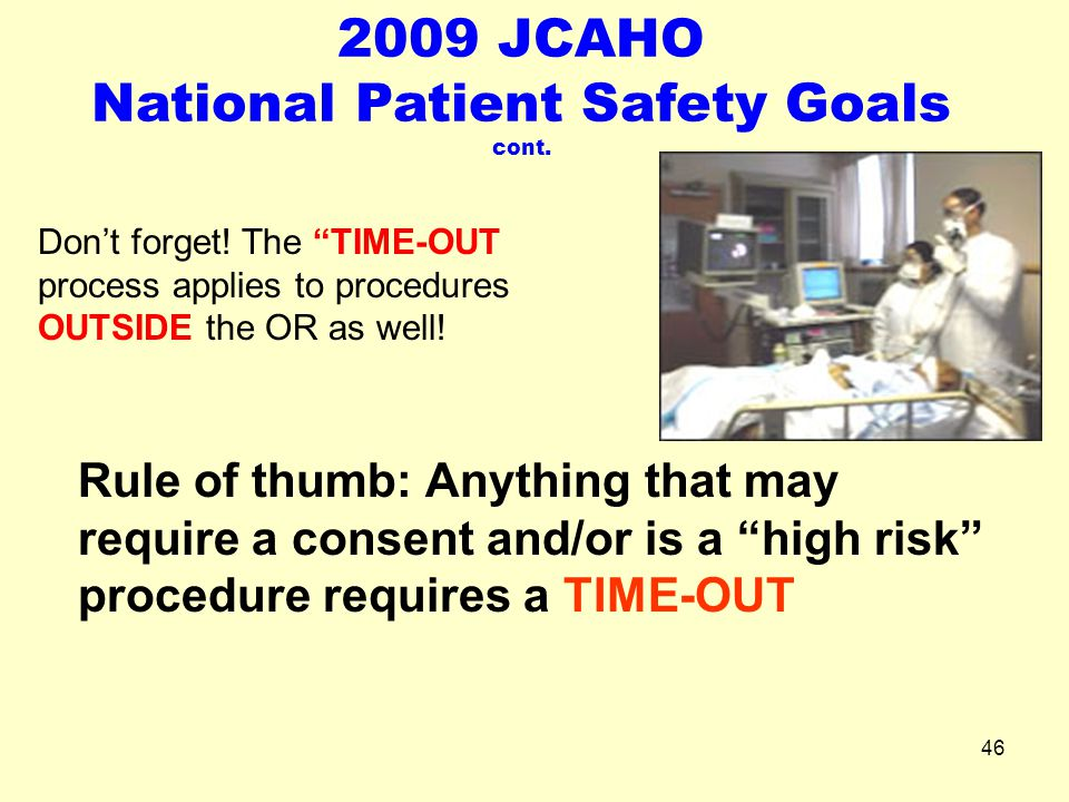 2009 JCAHO National Patient Safety Goals cont.