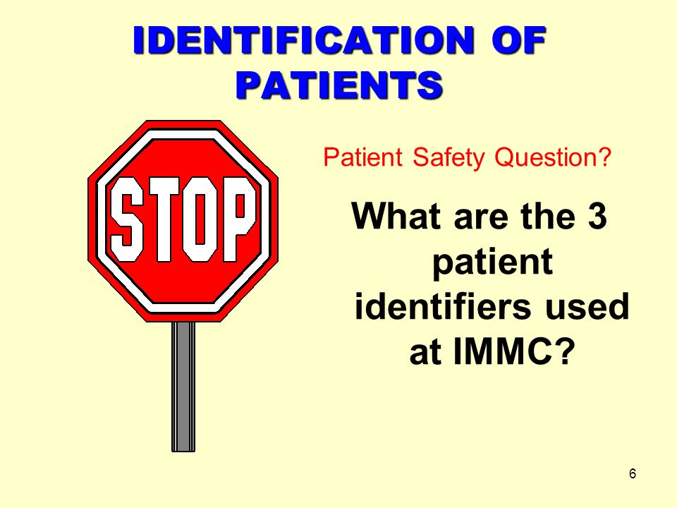 IDENTIFICATION OF PATIENTS