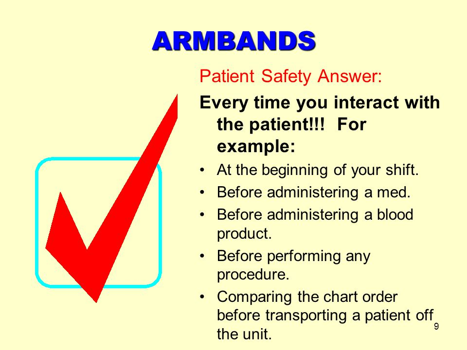 ARMBANDS Patient Safety Answer: