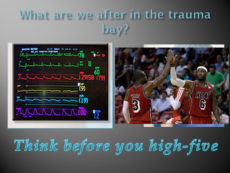 What are we after in the trauma bay