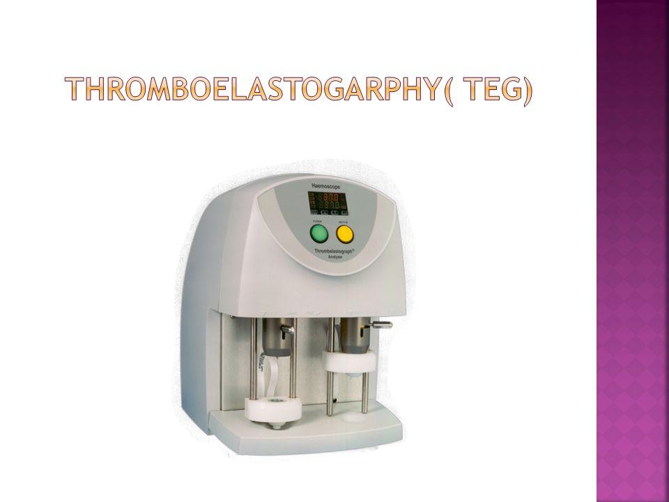 Thromboelastogarphy( teg)