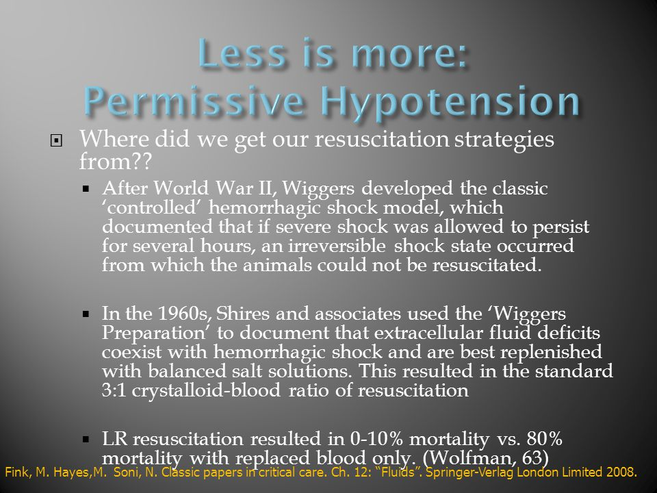 Less is more: Permissive Hypotension
