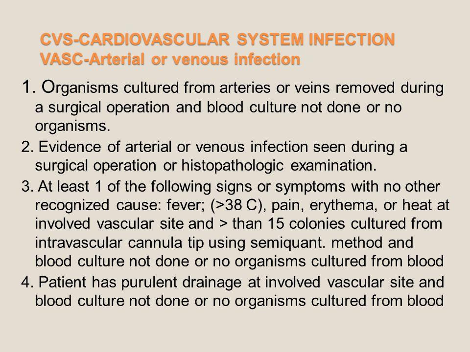 CVS-CARDIOVASCULAR SYSTEM INFECTION VASC-Arterial or venous infection