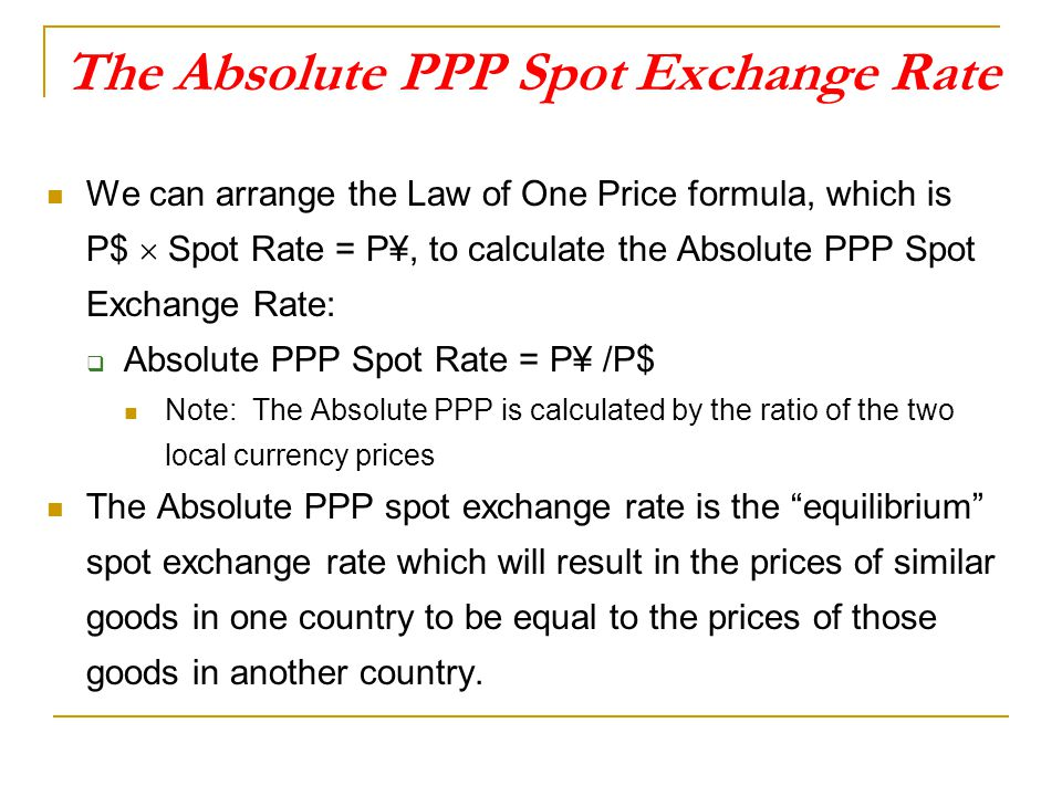 The Absolute PPP Spot Exchange Rate