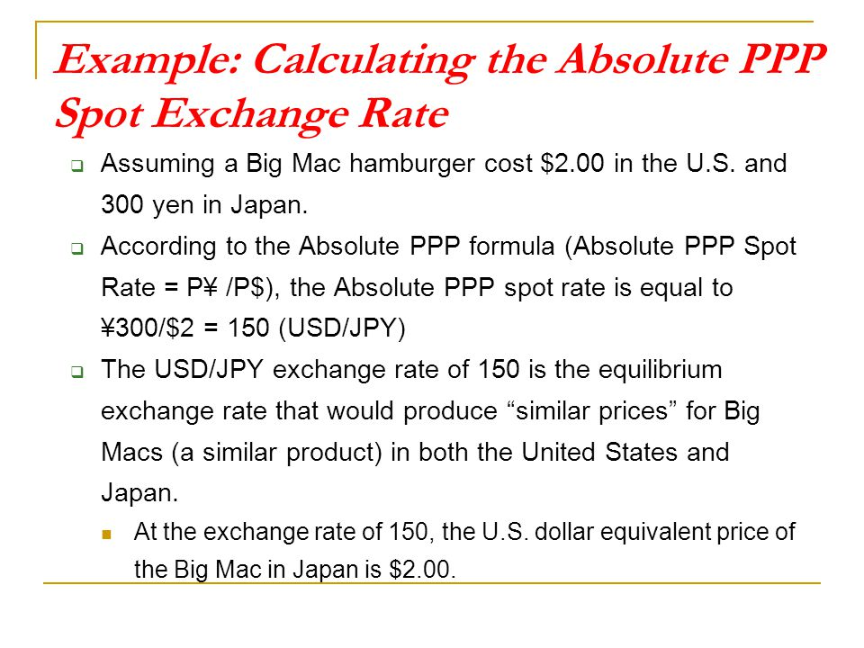 Example: Calculating the Absolute PPP Spot Exchange Rate
