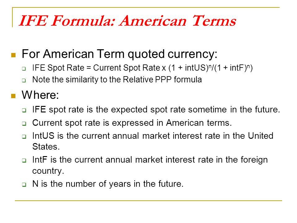 IFE Formula: American Terms