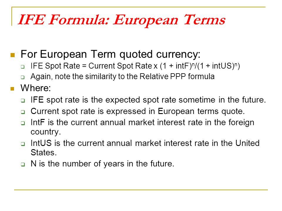 IFE Formula: European Terms