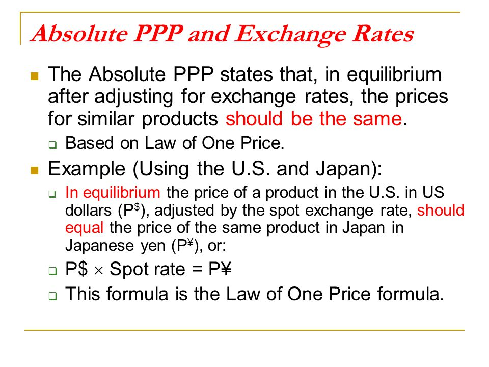 Absolute PPP and Exchange Rates