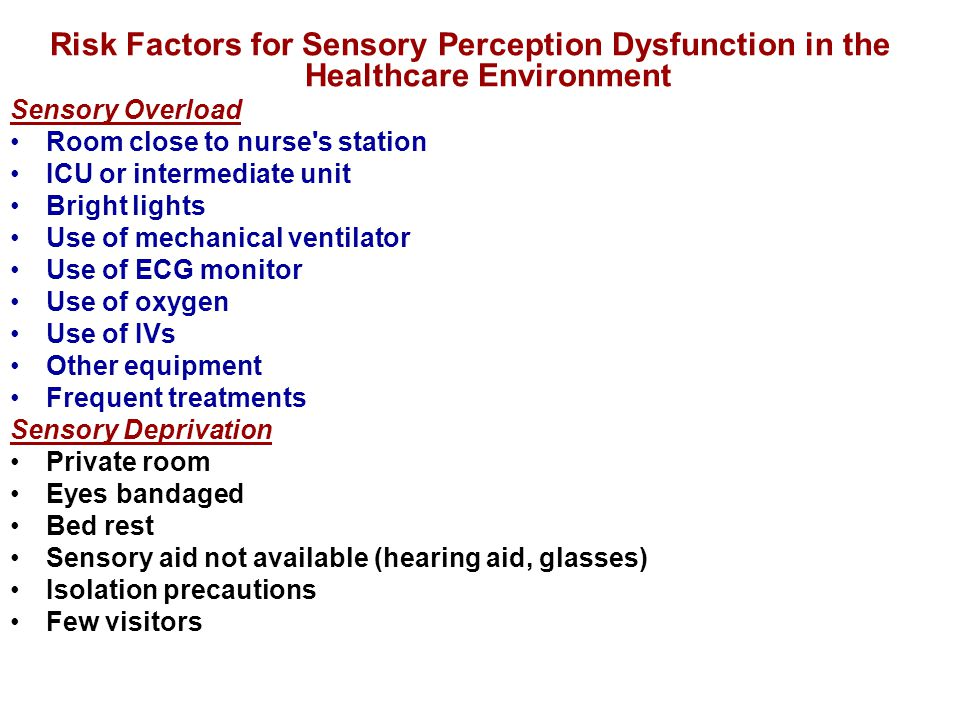 Risk Factors for Sensory Perception Dysfunction in the Healthcare Environment