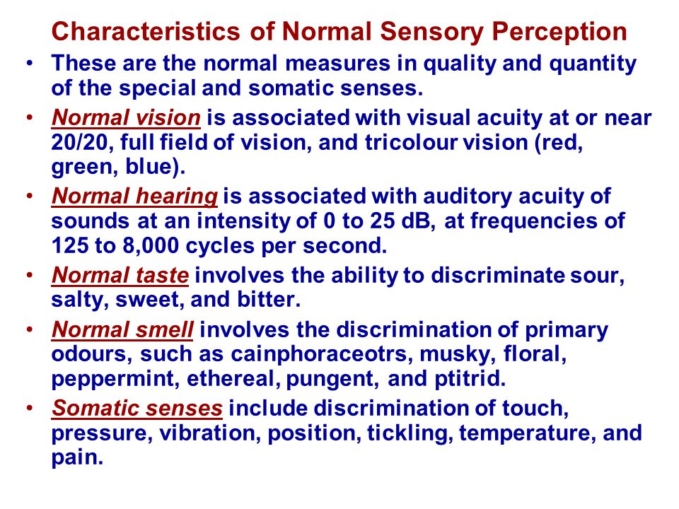 Characteristics of Normal Sensory Perception